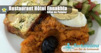 Restaurant Hôtel Ennakhla (Hôtel du Palmier) entrée à déguster en famille ou entre amis