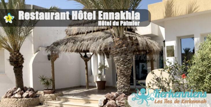 Restaurant Hôtel Ennakhla (Hôtel du Palmier)