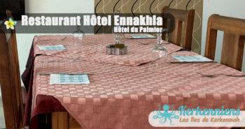 Restaurant Hôtel Ennakhla (Hôtel du Palmier) ambiance familiale et cuisine traditionnelle