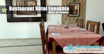 Restaurant Hôtel Ennakhla (Hôtel du Palmier) saveurs kerkenniennes et dégustation