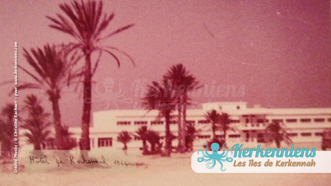 Le Grand Hôtel Kerkennah - Kerkennah en 1964