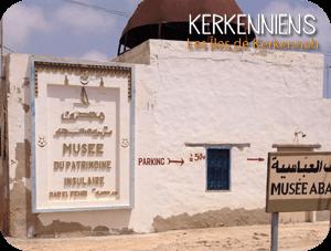 La Rubrique : Musée du patrimoine insulaire de Kerkennah