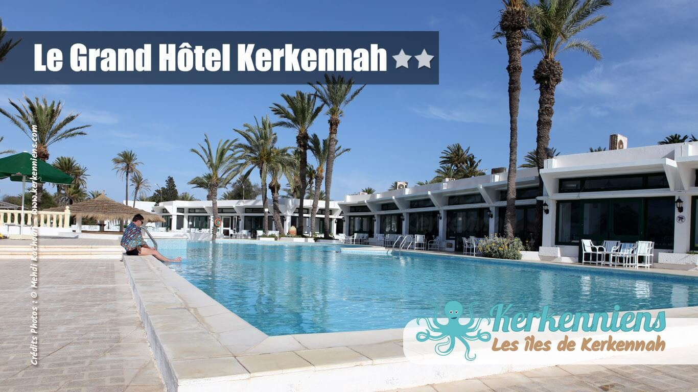 Le grand h tel kerkennah les de kerkennah un archipel for Le grand hotel
